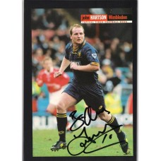 Signed picture of John Hartson the Wimbledon footballer.
