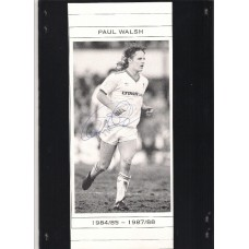 Signed picture of Paul Walsh the Liverpool footballer.